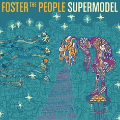 "Foster The People - Supermodel. Pre-Order on iTunes NOW to get a limited edition track ""Tabloid Super Junky"" !"