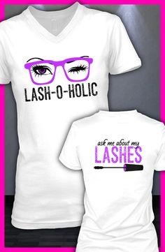 Younique Lash-O-Holic tee Makeup Shirts, 3d Fiber Mascara, Younique Presenter, Eyelash Extensions, Eyelashes, My Style, Clothes, Beauty, Fun Ideas
