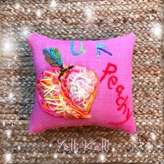 "U R Peachy MINI pillow is freehand embroidered in wooly yarns on pink burlap. Cute fruit backing fabric. Darling Valentine or Encouragement gift. Ready to Ship Measures: 8"" x 8"" Yelli Kelli HEY! That's Cute Hand Embroidery, Machine Embroidery, Encouragement Gift, Cute Fruit, Animal Pillows, Green Christmas, Gift Store, Yarns, Burlap"
