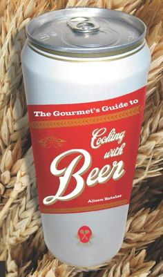 The Gourmet's Guide to Cooking with Beer: How to Use Beer to Take Simple Recipes from Ordinary to Extraordinary  http://www.cookingwithchazz.com