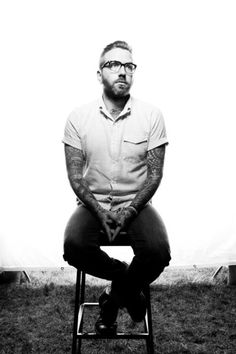 Dallas Green of City & Colour  The most incredible artist out there. Wows me with every album he puts out. <3