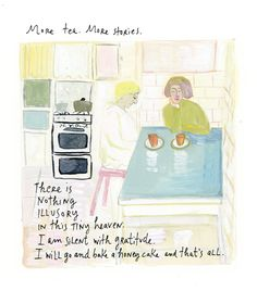 "Maira Kalman -- ...""this tiny heaven..."""
