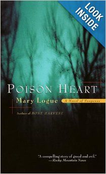 Poison Heart: A Novel of Suspense (Claire Watkins Mysteries): Mary Logue