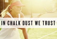 In Chalk Dust We Trust #WimbledonWorthy