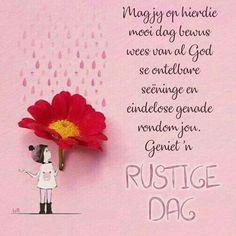 Good Morning Vietnam, Evening Greetings, Goeie Nag, Goeie More, Good Morning Wishes, Afrikaans, Encouragement, Happy Birthday, Bible