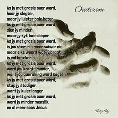 As jy met grasie ouer word, hoor jy slegter, maar luister baie beter. As jy met grasie ouer word sien jy minder, maak kyk baie dieper. As jy met grasie ouer word . Happy B Day, Afrikaans, Quotes About Strength, Christian Quotes, Poems, Wisdom, Feelings, Wings, Native Americans