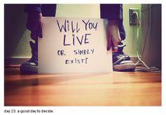 Live vs Exist