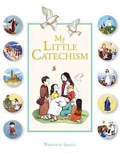 My Little Catechism Magnificat