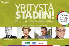 Yritystä Stadiin! on yksipäiväinen yrittäjätapahtuma Helsingissä. Tapahtuma järjestetään jo kahdeksatta kertaa torstaina 8.5.2014 klo 11-21. Tapahtumapaikkana toimii tunnelmallinen Vanha Ylioppilastalo Helsingin kantakaupungin sydämessä.  Embedded image permalink
