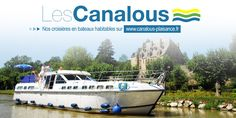 "Les Canalous : le tourisme fluvial ""Made in France"" -"