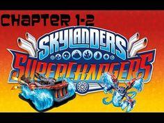 Skylanders SuperChargers : Chapter 1-2