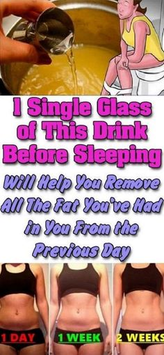 1 Single Glass Of This Drink Before Sleeping Will Help You Remove All The Fat You've Had In Your From The Previous Day #1SingleGlassOfThisDrinkBeforeSleepingWillHelpYouRemoveAllTheFatYou'veHadInYourFromThePreviousDay