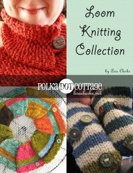 Loom-Knitting Collection