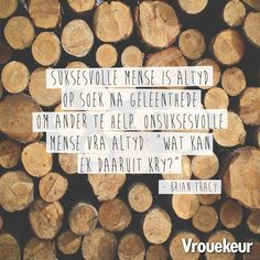 Afrikaanse Quotes, Positive Quotes, Qoutes, Advice, Positivity, Motivation, Sayings, Groot, Tart