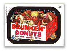 Wacky Packages - Drunken' Donuts