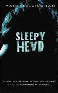 Sleepy Head by Mark Billingham