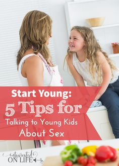 What in the world should you say to your young kids about sex? If anything? Here are 5 tips for how to approach your kids. @ IntoxicatedOnLife.com #ChristianParenting #SexEd