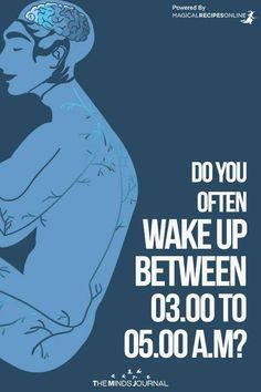 Do you Often Wake Up Between 3 am to 5 am? Here is what it means - https://themindsjournal.com/wake-up-between-03-00-to-05-00-a-m/