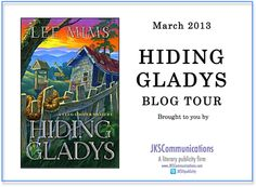 Blog Tour (Guest Post): Hiding Gladys by Lee Mims