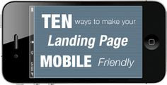 Mobile Landing Page Optimization - 10 Best Practices for Success Inbound Marketing, Internet Marketing, Marketing And Advertising, Online Marketing, Digital Marketing, Media Marketing, Landing Page Best Practices, Landing Page Examples, Mobile Landing Page