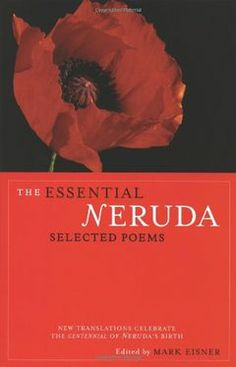 Pablo Neruda - The Essential Neruda: Selected Poems, Paperback, editura City Lights Books - This bilingual collection of Neruda's most essential poems will prove indispensable. Selected by a team of poets and prominent Neruda scholars in both Miguel Angel, Hello Poetry, Lawrence Ferlinghetti, Love Message For Him, Wedding Readings, Wedding Vows, Nobel Prize In Literature, Famous Poets, Messages For Him