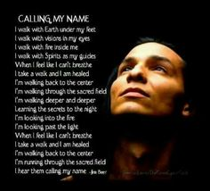 #CallingMyName - Back To The Center - #NativeAmerican prayer