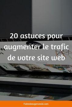 Si vous avez un site, je suis sûre que vous en consultez régulièrement les statistiques. Si vous êtes un peu dépité par ce que vous lisez, voici 20 astuces pour augmenter le trafic de votre site web :-) 1.