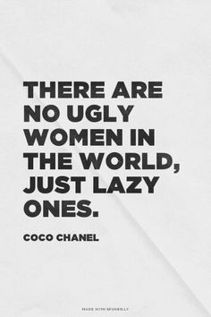 Don't be lazy #fashion #quotes #fashionquotes... - http://www.popularaz.com/dont-be-lazy-fashion-quotes-fashionquotes/