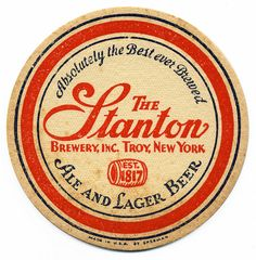 Vintage Stanton Beer Coaster from troy NY