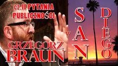 Grzegorz Braun w San Diego cz.II PYTANIA PUBLICZNOSCI