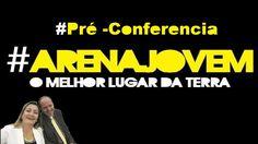 Pré-conferencia Arena Jovem Pastora Alessandra