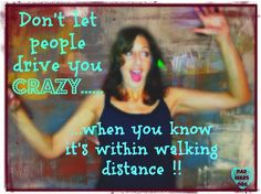 drive you crazy quotes funny