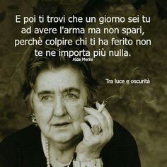 E poi ti trovi . Quotes Thoughts, Words Quotes, Sayings, Verona, V Quote, Italian Phrases, Feelings Words, Quotation Marks, More Than Words