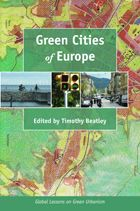 Green cities of Europe : global lessons on green urbanism, 2012.