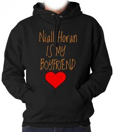 Niall Horan is my Boyfriend 1D Hooded Sweatshirt