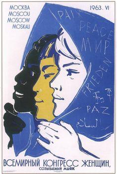 Internatioanl Congress of Women | 29 Astounding Soviet Propaganda Images Promoting Racial Equality