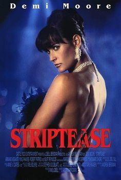 Demi Moore in Striptease Cinema Tv, Cinema Posters, Film Posters, 90s Movies, Great Movies, Demi More, Ving Rhames, Bon Film, Posters
