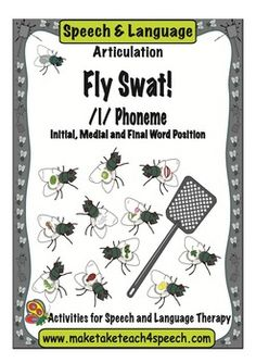 Super fun way for practicing the /l/ sound during therapy.  48 flies containing the /l/ in the initial, medial, and final word position.--oh, and it's FREE!
