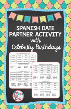 Spanish Date / La Fecha Practice: Partner Activity with Celebrity Birthdays Birthdays celebrity birthdays Date In Spanish, High School Spanish, Spanish Teacher, Spanish Classroom, Teaching Spanish, Spanish Games, Spanish Activities, Spanish Lessons, Dates
