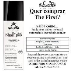 The First: O primeiro Shampoo que alisa no mundo!