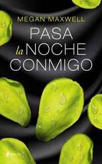 Pasa la noche conmigo by Megan Maxwell - Books Search Engine Megan Maxwell Pdf, Megan Maxwell Libros, I Love Books, Good Books, Books To Read, My Books, Ebooks Pdf, Sylvia Day, Happy Tree Friends
