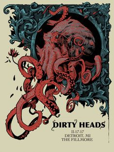 Gig poster for Dirty Heads November 2017 show in Detroit, Michigan. Art And Illustration, Gravure Illustration, Illustrations And Posters, Octopus Illustration, Rock Posters, Band Posters, Concert Posters, Gig Poster, Retro Posters