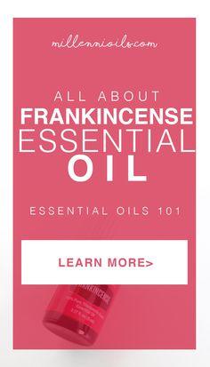 Frankincense Essential Oils   Essential Oils 101   Essential Oils   How to use frankincense   what is frankincense   Millennioils.com