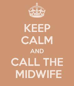 Call The Midwife Becoming A Midwife, Words Quotes, Sayings, Call The Midwife, Love My Sister, Awkward Funny, Keep Calm Quotes, Midwifery, Keep Calm And Love