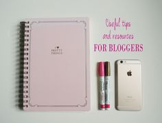 Useful tips and resources for bloggers