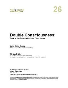 Double Consciousness: Back to the future with John Chris Jones