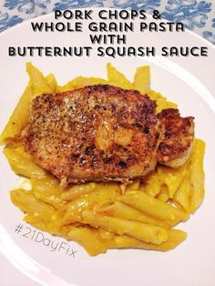 21 Day Fix: Pork Chops over Whole Grain Pasta with Butternut Squash Sauce | Simply Gourmet in Southie