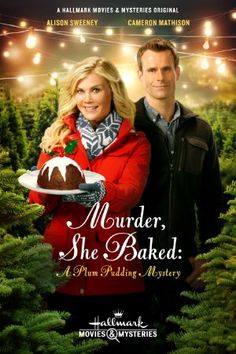 Movies Murder, She Baked: A Plum Pudding Murder Mystery - 2015