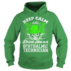 Ophthalmic Technician T-Shirts, Hoodies. ADD TO CART ==► https://www.sunfrog.com/LifeStyle/Ophthalmic-Technician-91040620-Green-Hoodie.html?id=41382