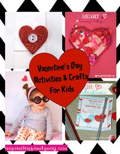 Valentine's Day Crafts & Activities for Kids - Great resource full of ideas for kids of all ages.